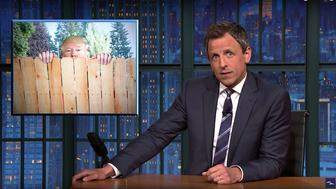 Seth Meyers of Late Night says Donald Trump is better suited to being the wacky neighbor than he is president
