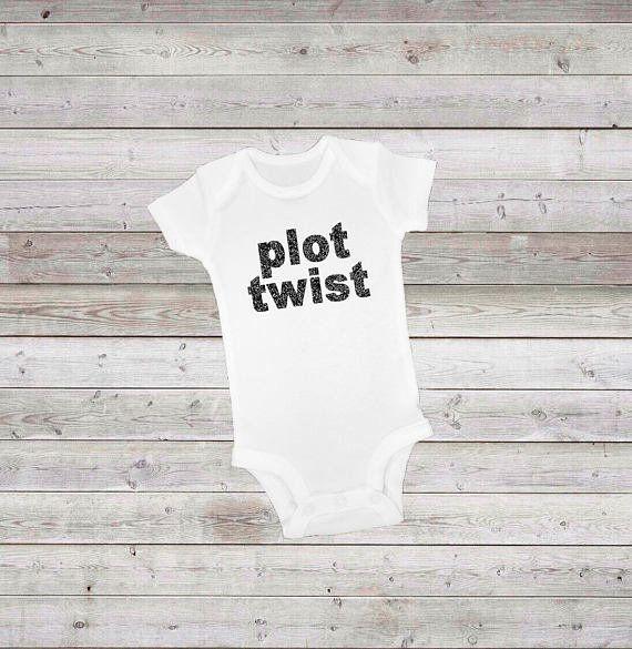 "$11, get it <a href=""https://www.etsy.com/listing/549812390/plot-twist-white-bodysuit-0-3-months"" target=""_blank"">here</a>.&n"
