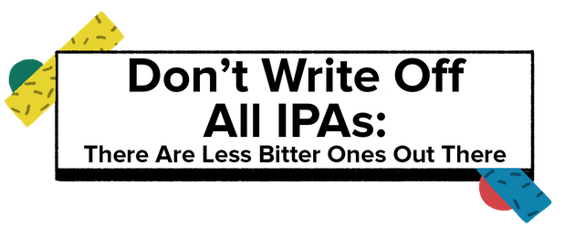 Hate IPAs? It's Because Your Genetics Programmed You To Dislike Bitter