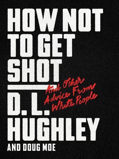 D.L. Hughley's new book with Doug Moe is part comedy and part righteous anger.