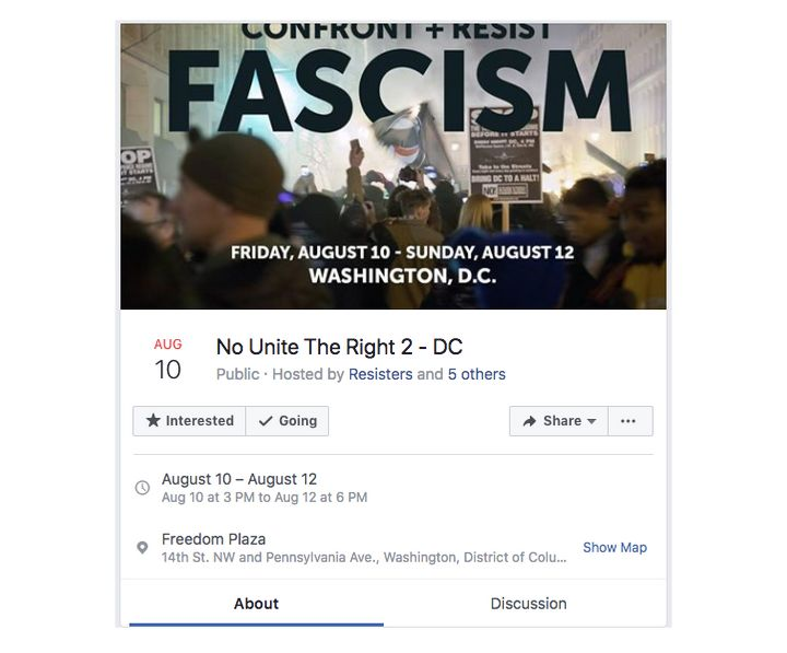 "A protest in Washington, D.C., scheduled to Aug. 10-12 was organized by the ""Resisters"" Facebook page, which Facebook says wa"