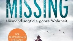 Rezension zu »Missing - Niemand sagt die ganze Wahrheit« von Claire