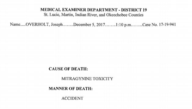 An excerpt from Joseph Overholt's autopsy, which determined that the 28-year-old died of a kratom