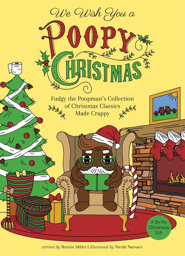 "Yes, it's a crappy book about Christmas. Well, actually, <a href=""http://ulyssespress.com/?books=we-wish-you-a-poopy-christma"