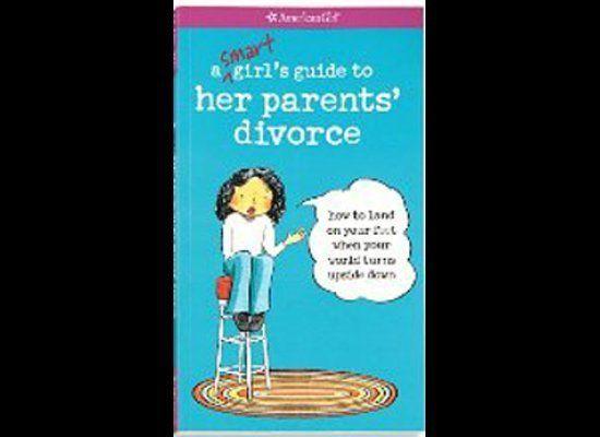 <u>A Smart Girl's Guide to Her Parents' Divorce: How to Land on Your Feet When Your World Turns Upside Down</u> by Nancy Holy
