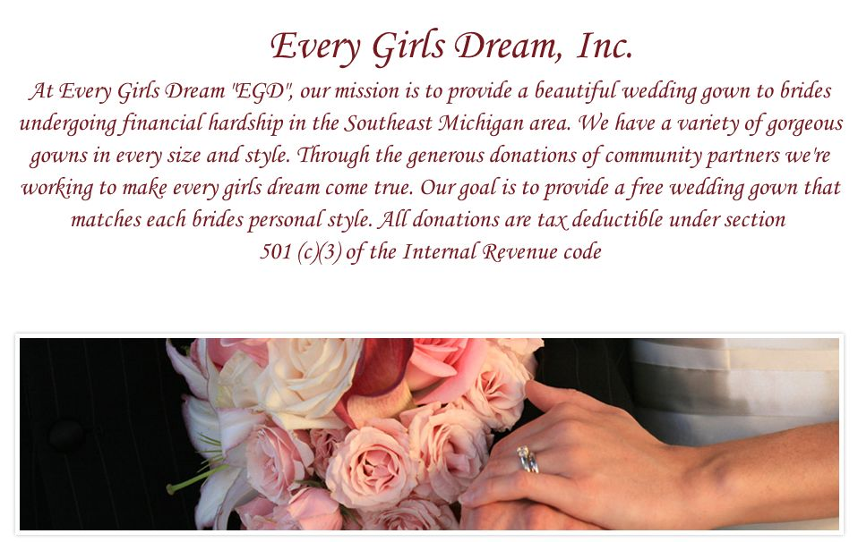 "<a href=""https://everygirlsdream.org/Gown_Collection_B0W5.html"">Every Girl's Dream</a> is a nonprofit in southeast Michigan t"