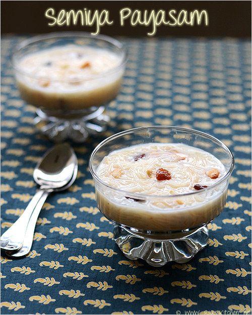 "<strong>Get the <a href=""http://www.rakskitchen.net/2013/01/semiya-payasam-recipe.html"">Semiya Payasam</a> recipe from Rak's"