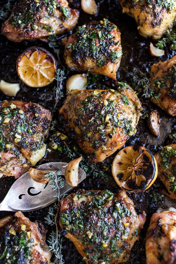 "<strong>Get the <a href=""http://www.halfbakedharvest.com/garlic-butter-roasted-chicken-thighs-with-charred-lemon-salsa-verde-"
