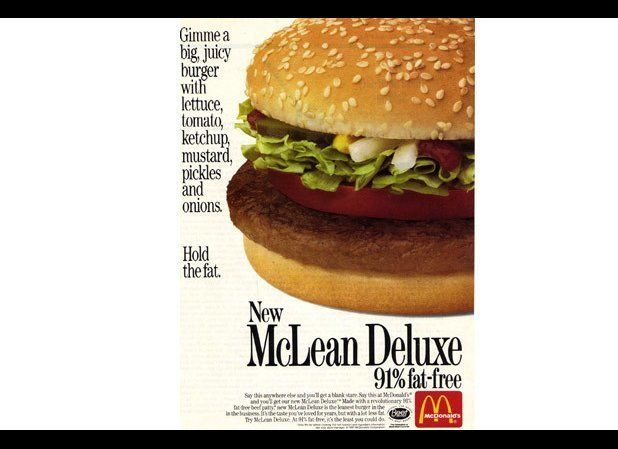 In 1991, McDonald's tried to go the healthy route, crafting a buger dubbed the McLean Deluxe that would stand up to its criti