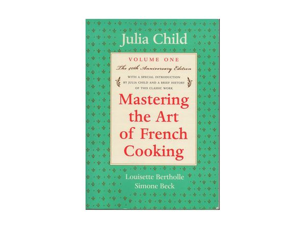 """Julia never lets you down. <a href=""""http://www.amazon.com/Mastering-French-Cooking-50th-Anniversary/dp/0375413405/ref=sr_1_1?"""