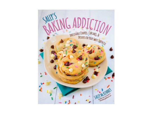 "Sally from <a href=""http://sallysbakingaddiction.com/"" target=""_blank"">Sally's Baking Addiction</a> makes desserts that will"