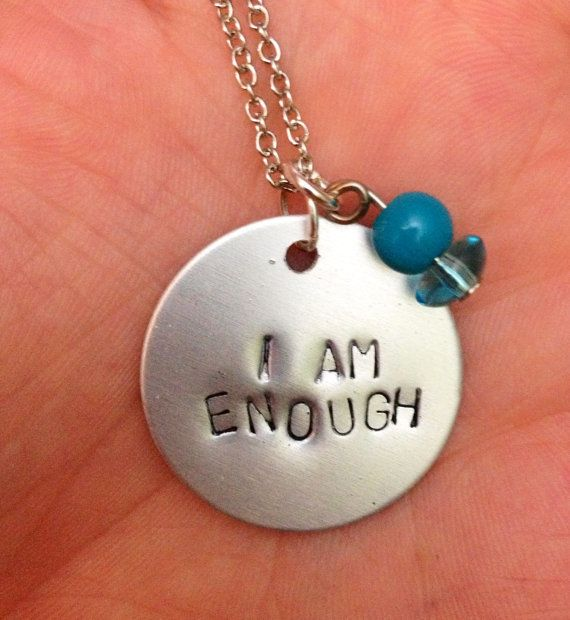 "<a href=""https://www.etsy.com/listing/125259414/hand-stamped-i-am-enough-disc-necklace?utm_source=Pinterest&utm_medium=PageTo"