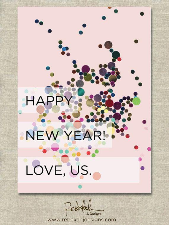 """Find it <a href=""""https://www.etsy.com/listing/117305972/custom-new-years-card-confetti-printable?ref=sr_gallery_8&ga_search_q"""