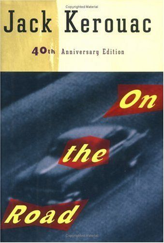 """In this classic, Beat-generation friends travel across America. See more <a href=""""http://www.amazon.com/Road-40th-Anniversary"""