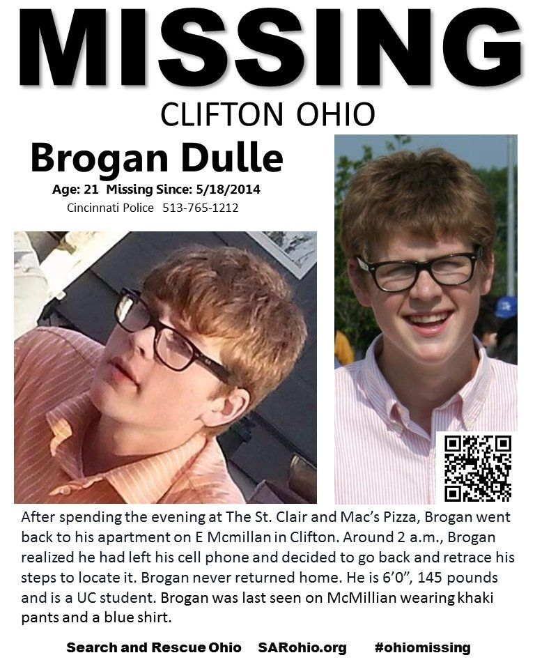 Police say 21-year-old Brogan Dulle, a student at the University of Cincinnati, was last seen leaving his McMillan Street apa