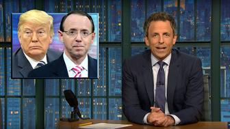 Seth Meyers of Late Night discusses Rod Rosensteins precarious career situation