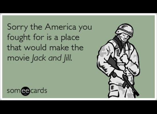 """<strong><a href=""""http://www.someecards.com/veterans-day-cards/adam-sandler-jack-and-jill-veterans-day-funny-ecard"""" target=""""_h"""