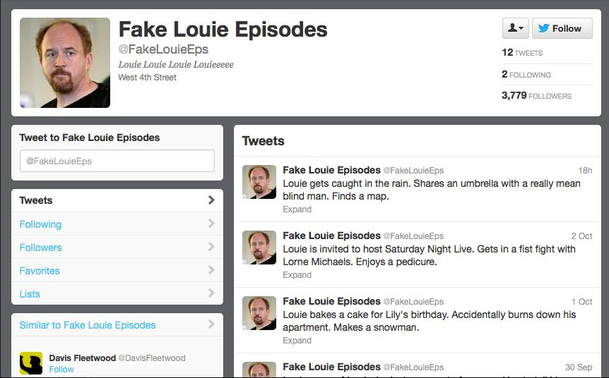 """A <a href=""""https://twitter.com/FakeLouieEps"""">Twitter account</a> that has a lot of ideas for Louie episodes. You'll be surpri"""