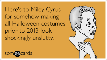 "<strong>To send this card, <a href=""http://www.someecards.com/halloween-cards/miley-cyrus-unslutty-costume-funny-ecard"" targe"