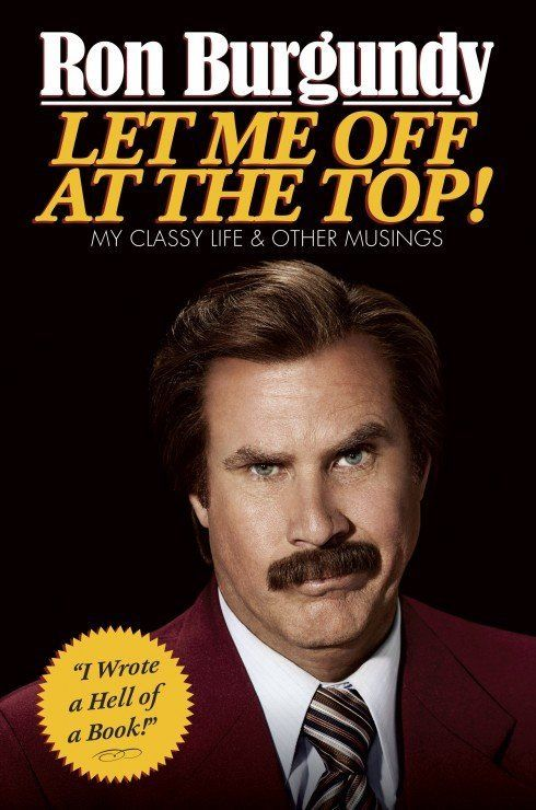 """Great Odin's raven! What better way to gear up for """"Anchorman 2"""" than with Ron Burgundy's book of personal musings? <a href="""""""