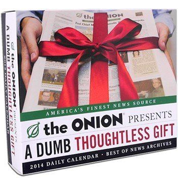 """A dumb, thoughtless gift? Maybe so, but it will make them laugh at least once a day for the next 365. <a href=""""http://store.t"""