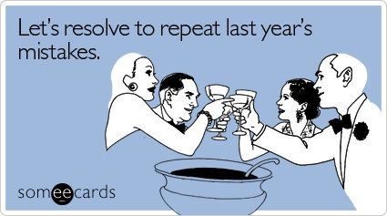 """To send this card, go <a href=""""http://www.someecards.com/new-years-cards/lets-resolve-to-repeat"""" target=""""_blank"""">here!</a>"""