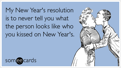 """To send this card, go <a href=""""http://www.someecards.com/new-years-cards/new-years-kiss-resolution-drunk-funny-ecard"""" target="""