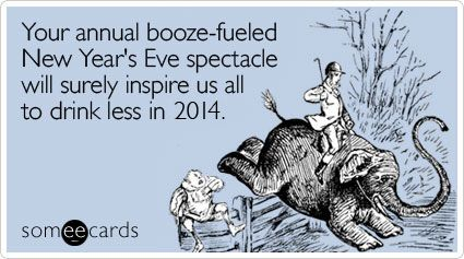 """To send this card, go <a href=""""http://www.someecards.com/new-years-cards/new-years-booze-spectacle-drink-funny-ecard"""" target="""