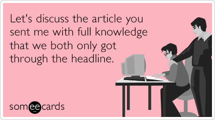 """To send this card, go <a href=""""http://www.someecards.com/friendship-cards/online-article-headline-reading-lazy-funny-ecard"""" t"""