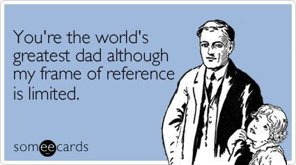 "To send this card, go <a href=""http://www.someecards.com/fathers-day-cards/youre-the-worlds-greatest-dad"" target=""_blank"">her"
