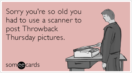"To send this card, go <a href=""http://www.someecards.com/apology-collection-cards/sorry-apology-old-scanner-throwback-thursda"