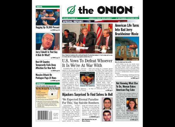 "The Onion's first issue after Sept. 11 was almost universally lauded. With headlines like, <a href=""http://www.theonion.com/a"