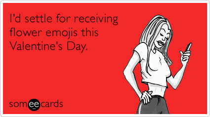 "To send this card, go <a href=""http://www.someecards.com/valentines-day-cards/settle-receiving-emoji-valentine-flowers"" targe"