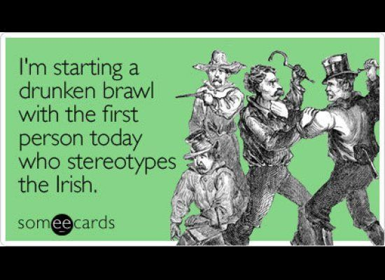 """<span><strong>To send this card <a href=""""http://www.someecards.com/st-patricks-day-cards/im-starting-a-drunken-brawl-with-the"""