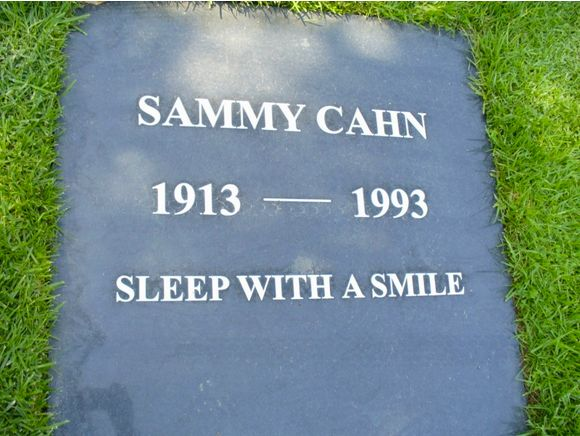 Famed songwriter and lyricist Sammy Cahn chose to do in death what he loved in life: smiling. Cahn was nominated for<a href=""