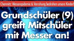 Messerangriff an Chemnitzer Grundschule? AfD schürt mit Fake-News