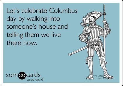 Image result for columbus day meme