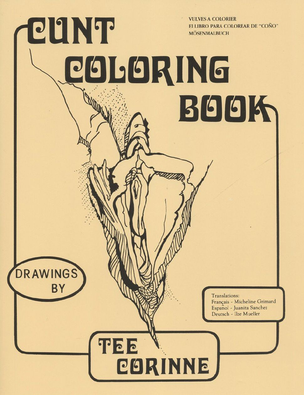 Tee Corrine, Cunt Coloring Book, 1975, Last Gasp Publishing.