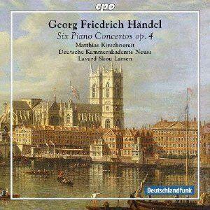 Handel Six Piano Concertos op. 4. Matthias Kirschnereit (piano), Deutsche Kammerakademie Neuss conducted by Lavbard Skou Lars