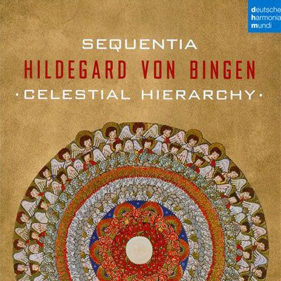 Hildegard of Bingen: Celestial Hierarchy. Deutsche Harmonia Mundi CD By Laurence Vittes<br>  A work of love has reached its f