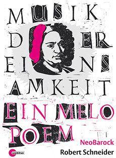 Musik der Einsamkeit: Ein Melopoem. Ambitus 2 CDs By Laurence Vittes<br>  Musik der Einsamkeit: Ein Melopoem, is an impressiv