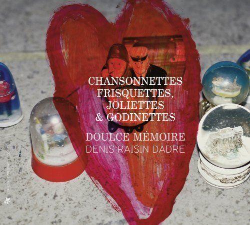 Chansonnettes frisquettes, joliettes & godinettes. Doulce Mémoire. Zig-Zag Térritoires CD By Laurence Vittes<br>  Celebrating