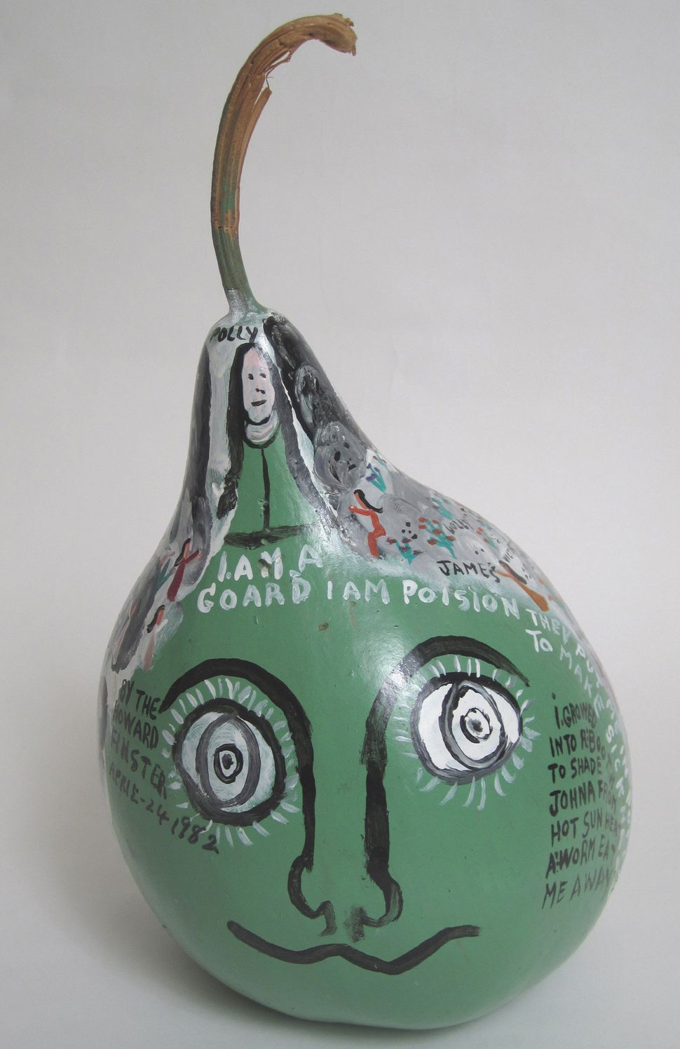 Howard Finster, I AM A Gourd, 1982. 12 x 7 inches diameter Courtesy The Ames Gallery