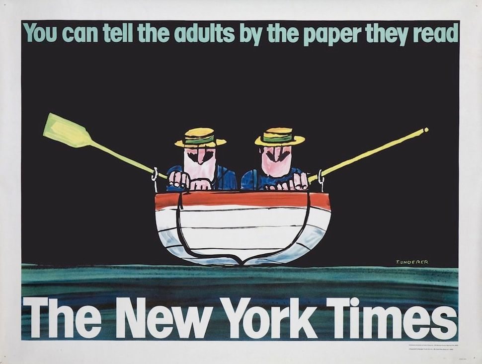 New York Times, 1965 (poster) 59 1/2 x 45 inches (151 x 114.3 cm) Collection of Rennert's Gallery, New York