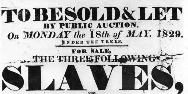May 1829: A Sale Bill poster used to advertise a public auction of slaves in the West Indies.   (Photo by Hulton Archive/Gett