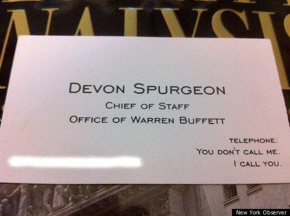 Devon spurgeon warren buffetts chief of staff keeps hilarious devon spurgeon warren buffetts chief of staff keeps hilarious business card you dont call me i call you colourmoves
