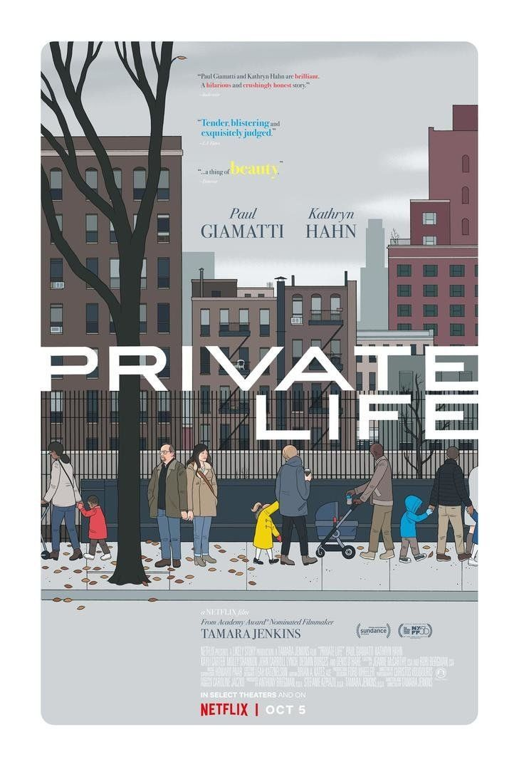 Private Life stars Kathryn Hahn and Paul Giamatti who play a couple grappling with infertility middle age and the strain it puts on their marriage