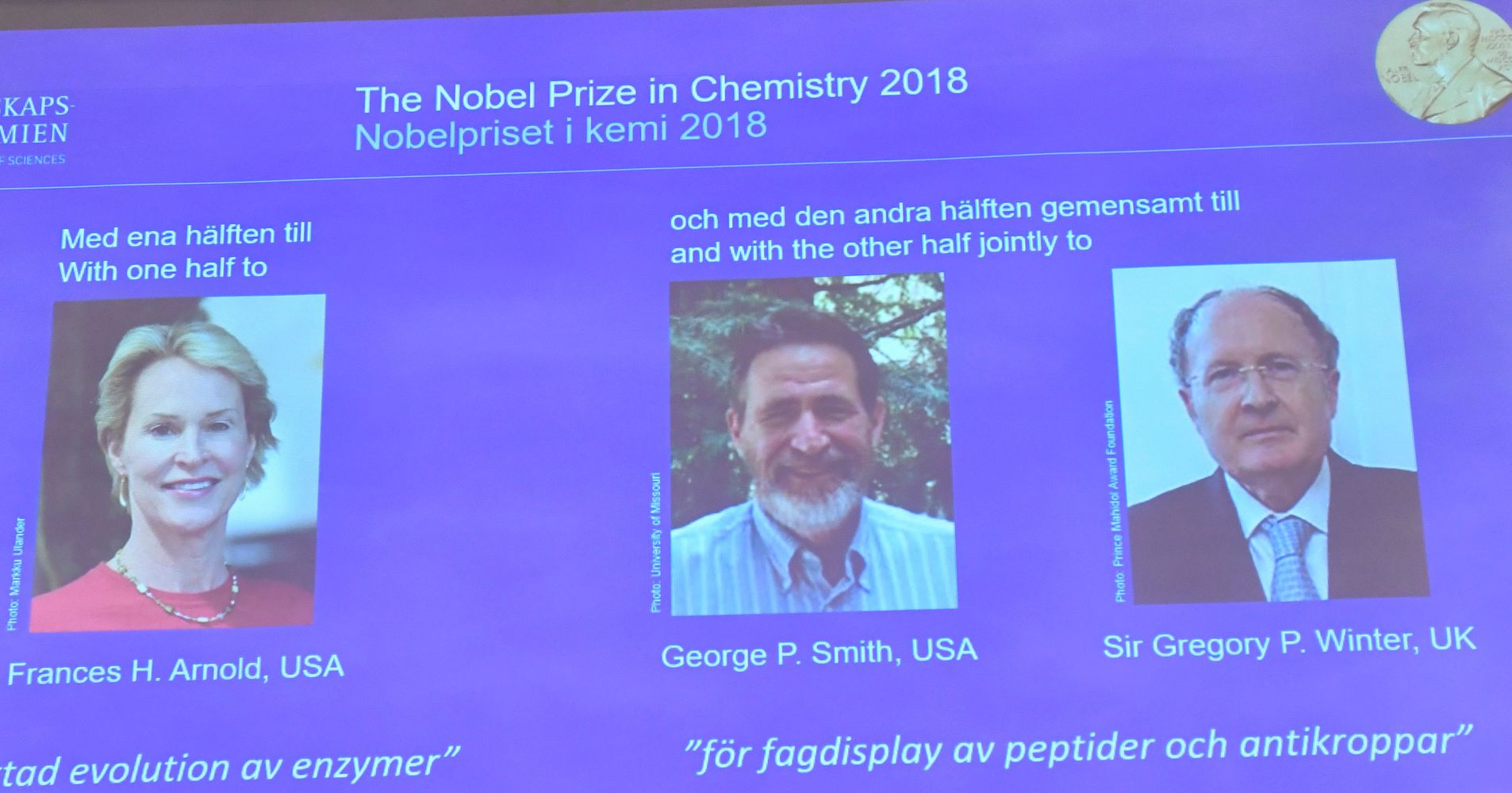 Frances H. Arnold, George P. Smith and Sir Gregory P. Winter Win 2018 Nobel Prize In Chemistry
