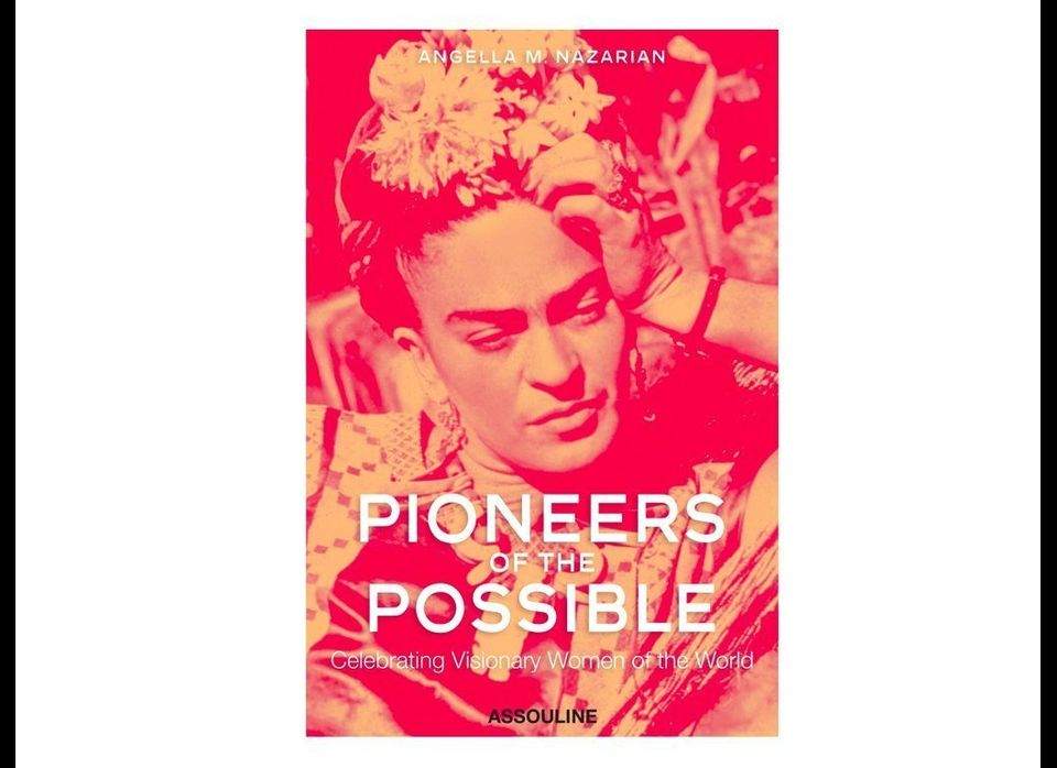 """Pioneers of the Possible: Celebrating Visionary Women of the World"""