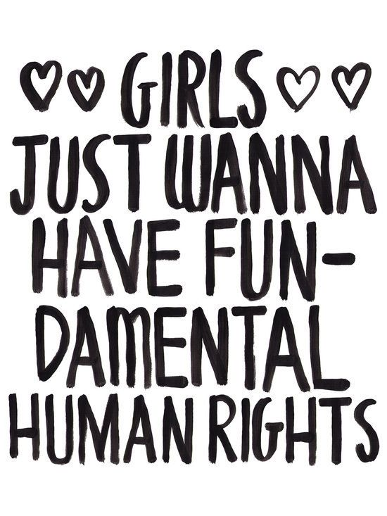 """Get the <a href=""""http://society6.com/product/girls-just-wanna-have-fundamental-human-rights_print?#1=45"""" target=""""_blank"""">Girl"""